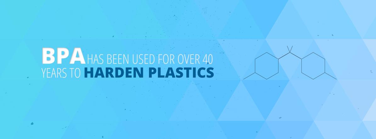 BPA Hardens Plastic