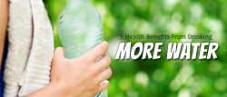 5 Health Benefits from Drinking More Water
